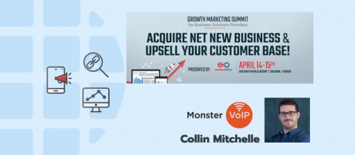 Monster VoIP Announces 'Growth Marketing Summit' for Business Solutions Providers