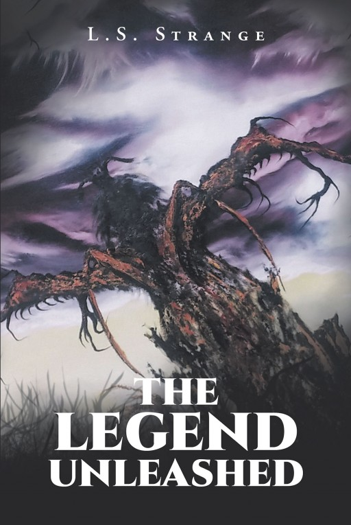 L. S. Strange's New Book 'The Legend Unleashed' Tells of a Horrifying Secret That Haunts a Group of Campers in the Rocky Mountains