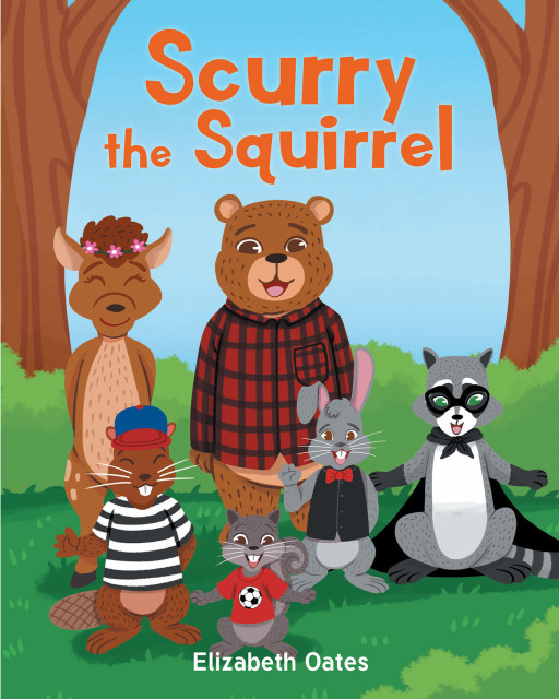 Author Elizabeth Oates's New Book 'Scurry the Squirrel' is About a Young Squirrel Who Lives in Sugar Pine Forest and Has Recently Discovered He is Allergic to Nuts