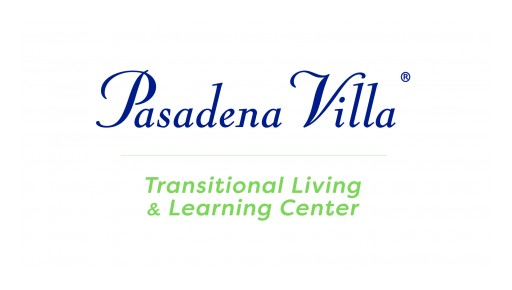 Pasadena Villa Opens Transitional Living and Learning Center