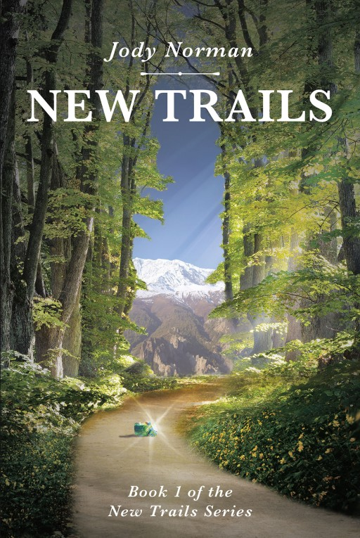 'New Trails' From Jody Norman Follows a Young Man With a Dark Past Who Steps Into a World of Magic and Monsters