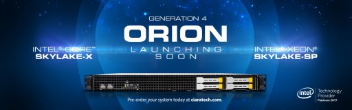 CIARA Announces the Next Generation ORION HF and RS Servers Based on Intel's Latest Generation of Processors: Intel® Xeon® Processor Scalable Family (Skylake-SP) and Intel® Core™ X-Series (Skylake-X)