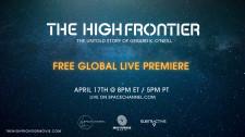 'The High Frontier' Live Premiere Event Announcement