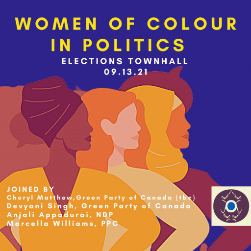 SNIWWOC Hosts Women of Colour in Politics: Elections Town Hall 2021
