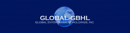 Global Entertainment Holdings Nears Completion of Financing for You've Got the Part!