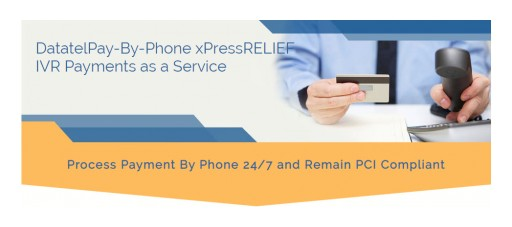 Datatel New IVR Payments Edition - xPressRELIEF Helps Healthcare Providers Cope With COVID-19 Staff Disruptions