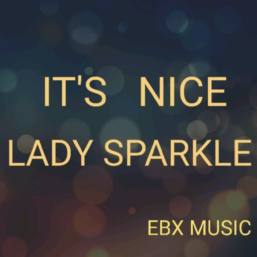 EBX Music Company Releases New Songs 'Beautiful Dream' and 'Sweetheart You Want' by Lady Sparkle