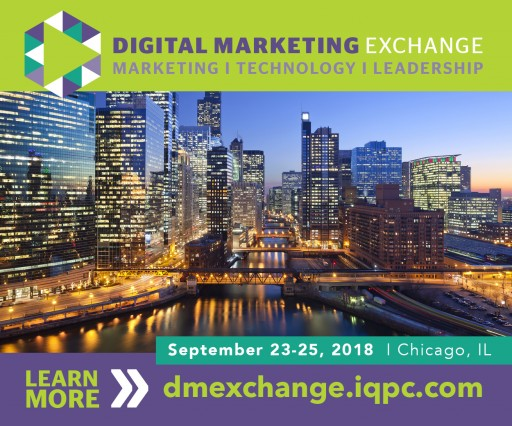Marketing Experts to Discuss Strategy, Customer Experience and Data-Driven Innovation at the Digital Marketing Exchange