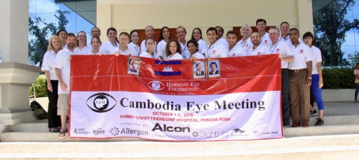 Hawaiian Eye Foundation Volunteer Surgeons Train Eye Doctors in Cambodia