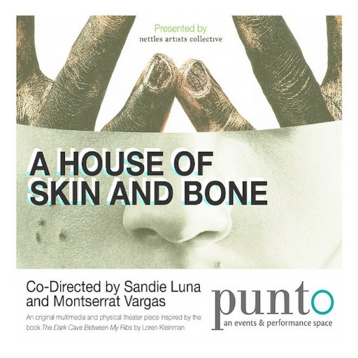 "Multimedia and Physical Theater Piece ""A House of Skin and Bone"" Tackles Experiences of Addiction and Depression"