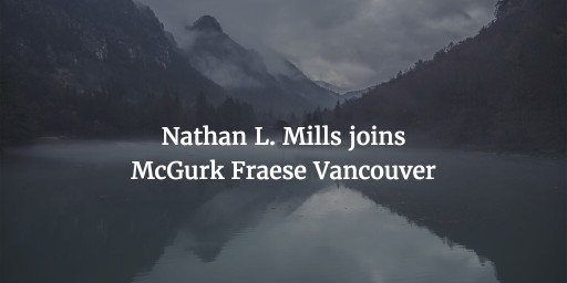Nathan L. Mills Joins Davidson Fraese Family Lawyers Vancouver