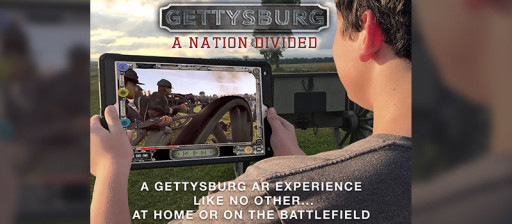 Mixed Reality App, Gettysburg: A Nation Divided, Relaunches as Tourism Restrictions Ease in the U.S.