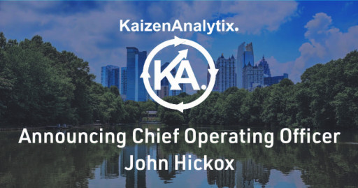 Kaizen Analytix Appoints John Hickox as COO