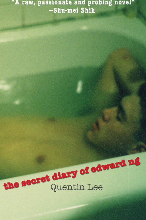 Margin Films is Proud to Present Quentin Lee's First Novel 'The Secret Diary of Edward Ng' Exclusively on Kindle and Amazon