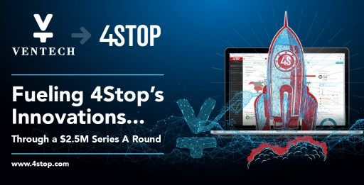 4Stop Closes €2.5M Series a Round to Expand Its Global KYB, KYC, Compliance and Anti-Fraud Technology