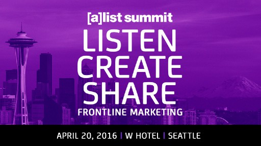 [a]list summit Heads to Seattle April 20th for Its First Frontline Marketing Conference