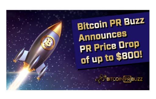 Bitcoin PR Buzz Upgrades PR Services Drops Price Up to $800