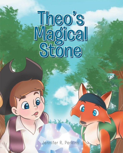 Jennifer R. Perkins' New Book 'Theo's Magical Stone' is a Heartwarming Story About a Boy and His Magical Stone