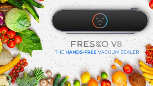 FRESKO V8 - the Affordable and Intelligent 5-in-1 Food Sealer - Announces Launch