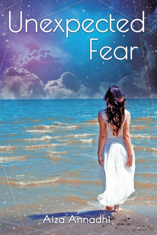 Aiza Annadhi's New Book 'Unexpected Fear' Shares a Profound Narrative That Journeys Throughout a Life Filled With Light and Spirit
