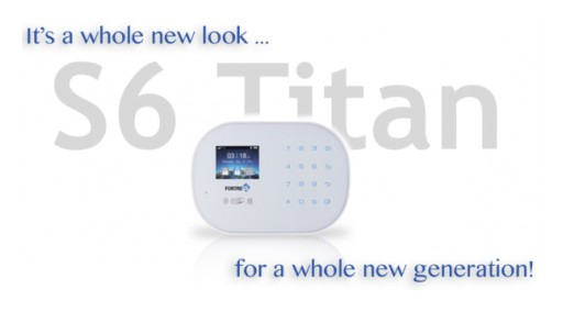 Introducing The S6 Titan Security System - The Newest Product Line From Fortress Security Store
