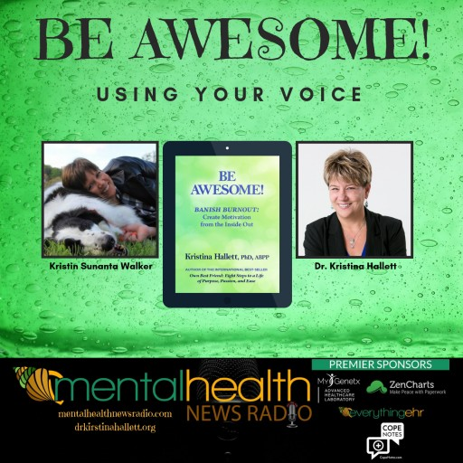 Clinical Psychologist, Author and Executive Coach Dr Kristina Hallett Joins the Mental Health News Radio Podcast With Regular Segment on Self-Care and Stress Reduction