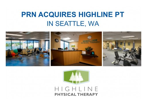 Physical Rehabilitation Network Acquires Highline Physical Therapy in South Seattle, WA Market