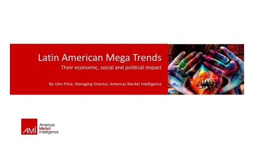 Americas Market Intelligence Analyzes Five Megatrends in Latin America