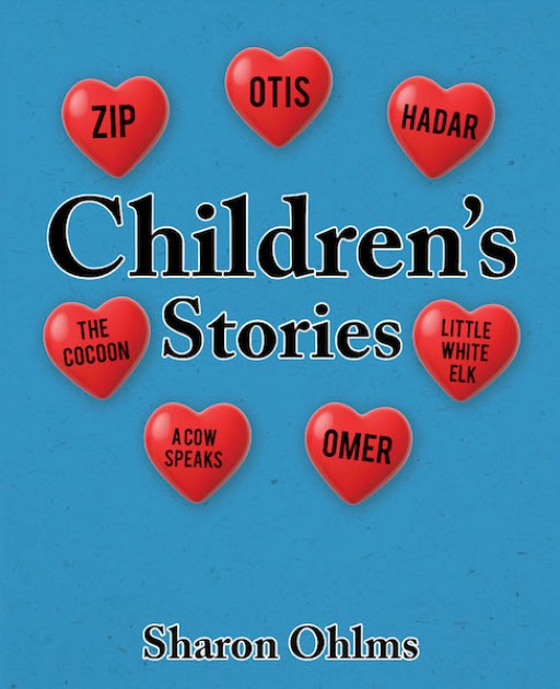 Sharon Ohlms's New Book, 'Children's Stories', is a Fascinating Collection of Stories That Brings a Lot of Lessons and Entertainment to the Readers