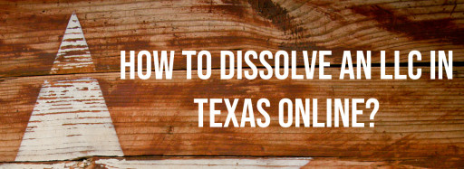 ClickDissolve Makes Dissolving a Texas LLC Painless