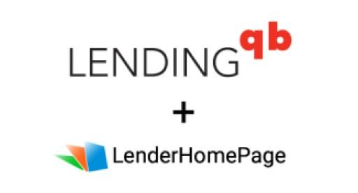 LenderHomePage.com and LendingQB Partner to Provide Streamlined Lending Point-of-Sale Solution