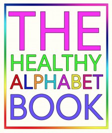 The Healthy Alphabet Book