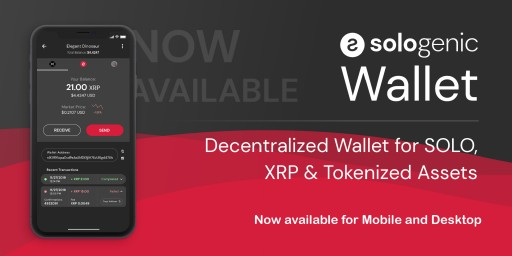 Sologenic Launches First Decentralized Wallet App for SOLO, XRP and Tokenized Assets