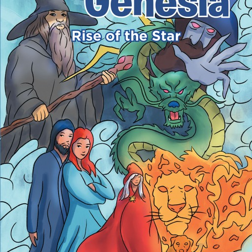 """Author Eric Camarillo's New Book """"Legends of Genesia: Rise of the Star"""" is the Tale of a Young Wizard Discovering and Harnessing Her Great Powers to Save Her World."""
