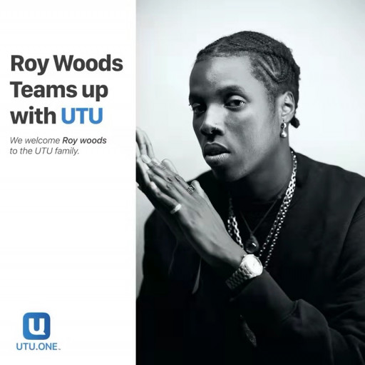 UTU Welcomes Artist Roy Woods to Its Social Platform Built for Real People
