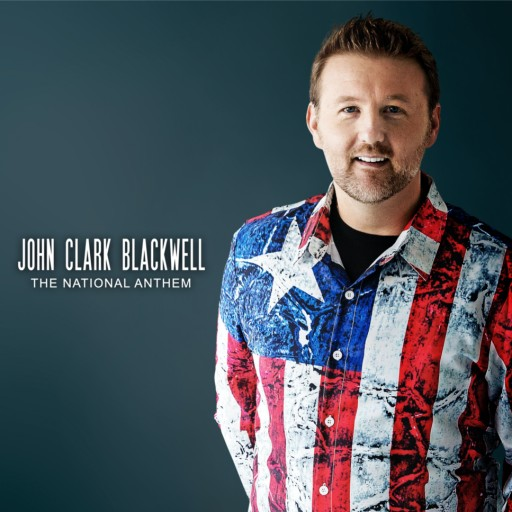 Contemporary Pop Vocalist John Clark Blackwell Commemorates September 11 With Powerful Rendition and Music Video of the Star Spangled Banner