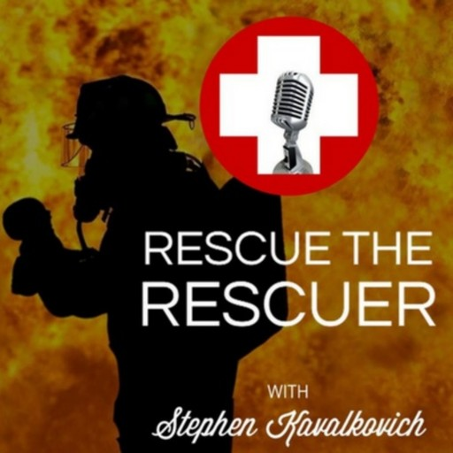 Mental Health News Radio Network Podcast Rescue the Rescuer Tackles Addiction and Mental Illness in the First Responder Community