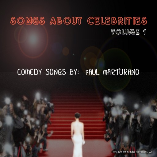 AMERICAN IDOL REJECT LAUNCHES NEW MUSICAL COMEDY ALBUM - SONGS ABOUT CELEBRITIES VOLUME 1