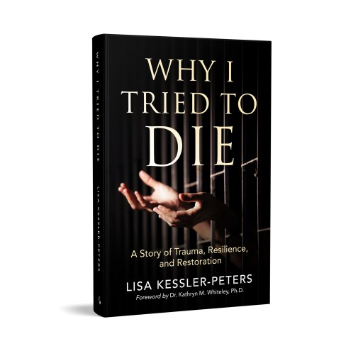 'Why I Tried to Die' Shares Author's Personal Story of Turning Trauma and Despair to Hope and Enlightenment