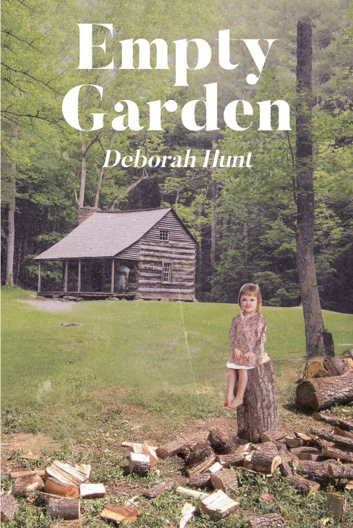 Author Deborah Hunt's New Book 'Empty Garden' is the Unearthing of the Painful Childhood Years of the Author and Her Siblings