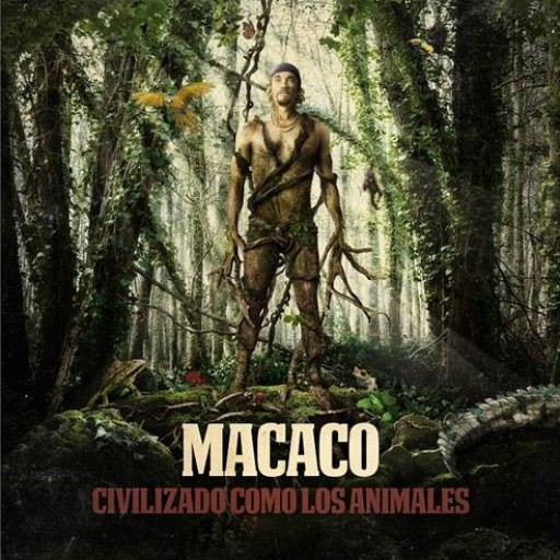 The New Album From Barcelona Artist Macaco, 'Civilizado Como Los Animales,' is Now Available in Digital and Physical Format