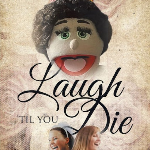 """P. A. Daletas's New Book """"Laugh 'Til You Die"""" is a Purposeful Read That Shares Fun-Filled Moments That Entertain and Inspire the Soul."""