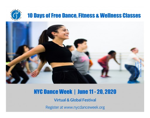 New York City Celebrates NYC Dance Week 2020: A 10-Day Virtual Festival Celebrating Dance and Encouraging Global Participation in Dance, Wellness and Movement June 11-20