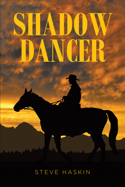 Steve Haskin's new book, 'Shadow Dancer', is an action-packed novel about solving a murder mystery that takes place on a man's ranch.