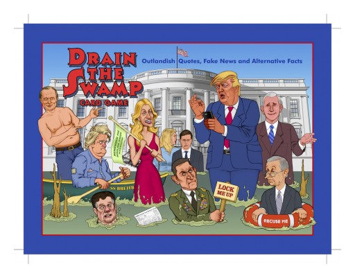 FAST Entertainment LLC's DRAIN THE SWAMP Card Game to Release 'No Collusion' Expansion Packs May 2018!