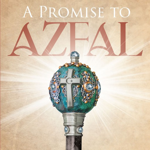 Author Peter Teixeira's New Book 'A Promise to Azfal' is the Story of a Young Boy Who is Requested by His Grandfather to Try to Change the Path of Religious Relations.