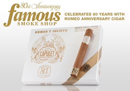 Famous Smoke Shop Celebrates 80 Years With Romeo Anniversary Cigar