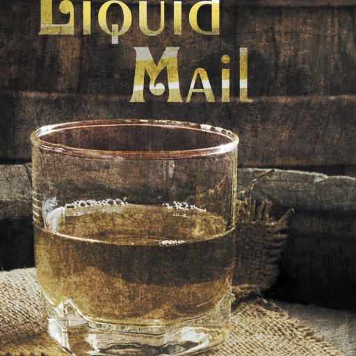 "Donald L. Lane's New Book ""Liquid Mail"" Is An Exciting And Powerful Read"
