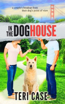 'In the Doghouse' by Teri Case