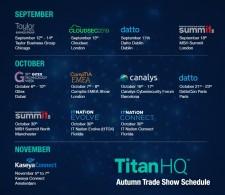 TitanHQ Autumn Show Schedule 2019